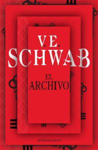 Primera parte de la bilogía de Victoria Schwab EL ARCHIVO