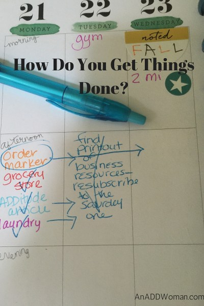 How Do You Get Things Done?