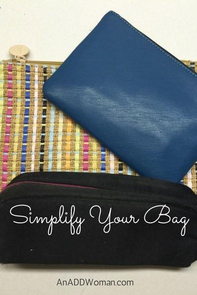 Simplify Your Bag
