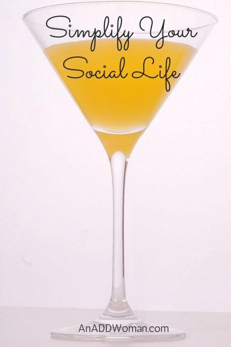 Simplify Your Social Life