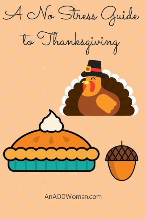 A No Stress Guide to Thanksgiving