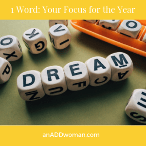 1 Word_ Your Focus for the Year an add woman
