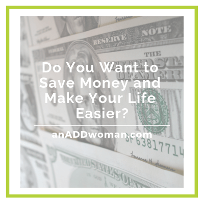 save money, make life easier an add woman