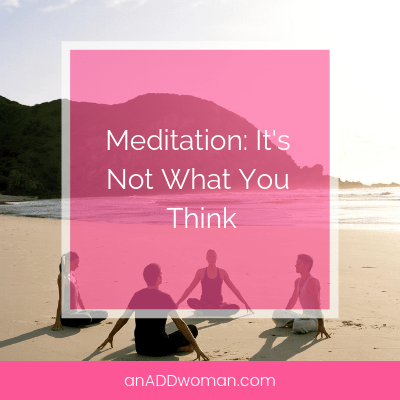 meditation_its not what you think