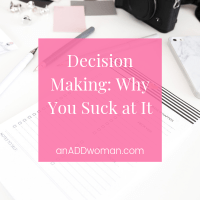 Decision Making: Why You Suck at It