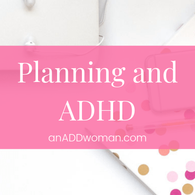 Planning and ADHD