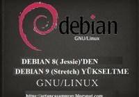 Debian 8(Jessie)'den Debian 9(Stretch) yükseltme nasıl yapılır?