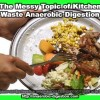 Anerobic digestion of Kitchen Waste Scraping the plate
