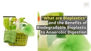 "Image shows ""What are bioplastics?"" thumbnail."