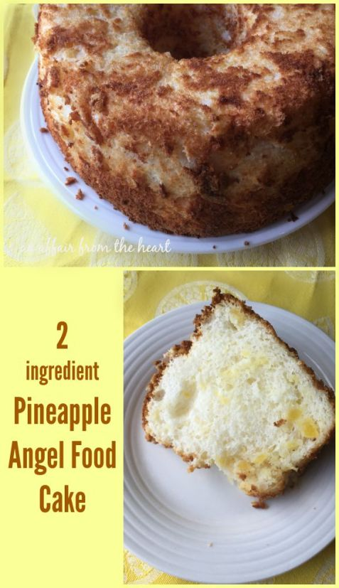 Two Ingredient Pineapple Angel Food Cake An Affair From