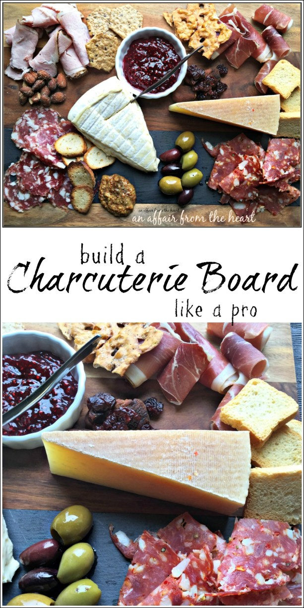 Build a Charcuterie Board Like a Pro - An Affair from the Heart