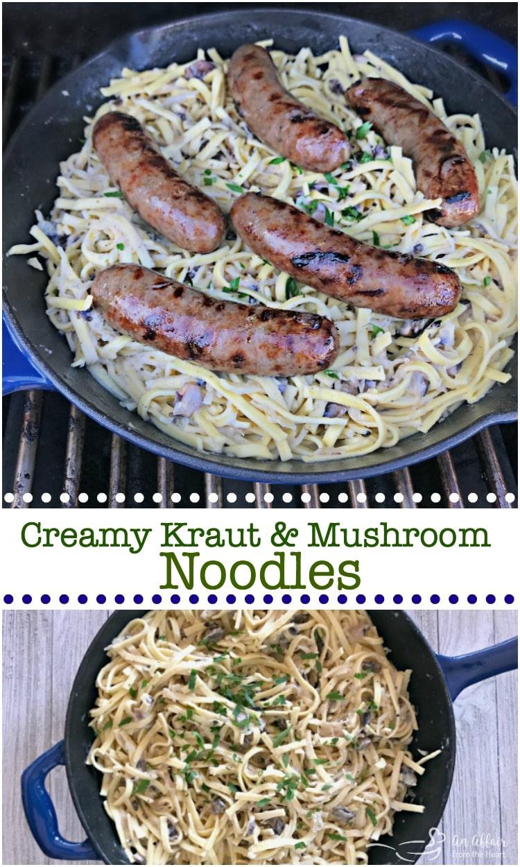 Creamy Kraut & Mushroom Noodles - An Affair from the Heart