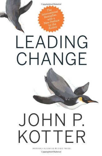 leading change why transformation efforts fail essay John p kotter harvard business review (1995), pp 59-67 change management  leading change: why transformation efforts fail by: john p kotter.