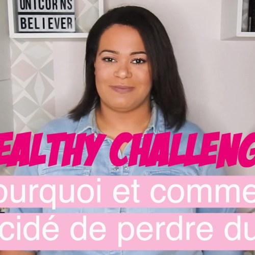 Get Healthy Challenge #1 : Pourquoi et comment j'ai décidé de perdre du poids