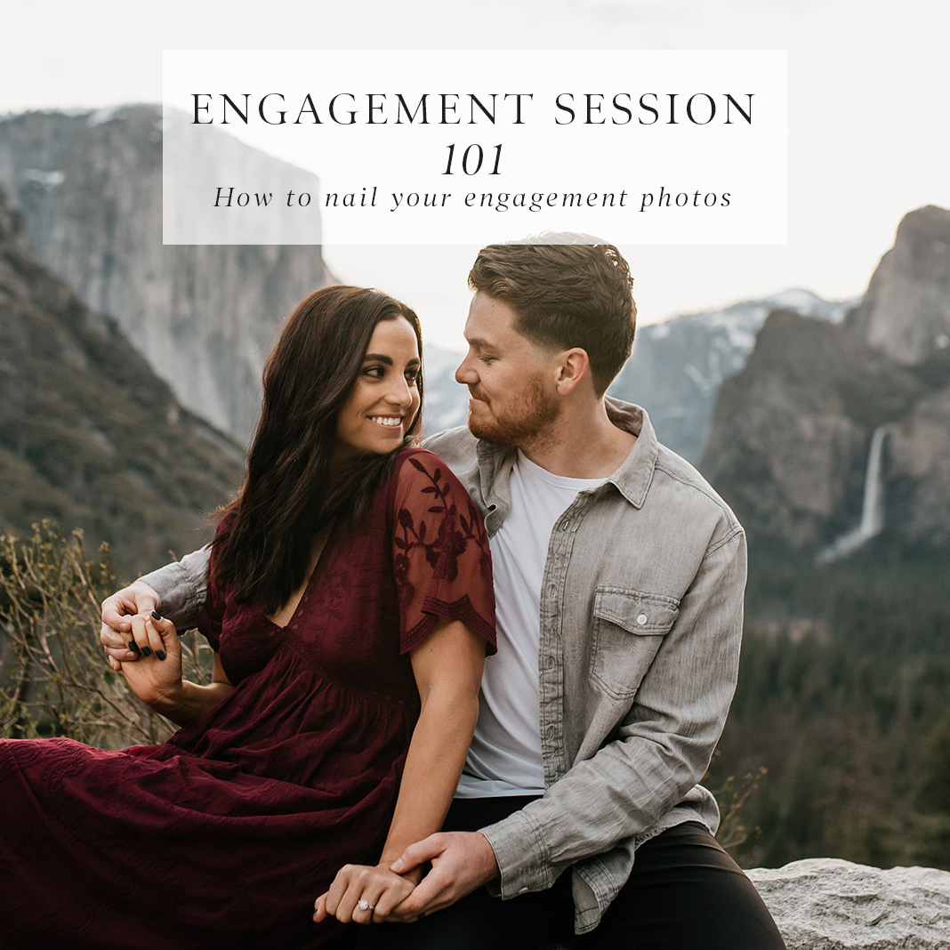 Engagement Session 101 How To Nail Your Photos