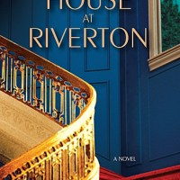 The House at Riverton - A Review