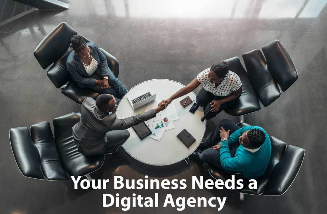 Your Business Needs A Digital Agency