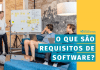 requisitos do sistema, Por que o levantamento de requisitos do sistema é importante?