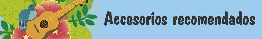 accesorios recomendados ukelele
