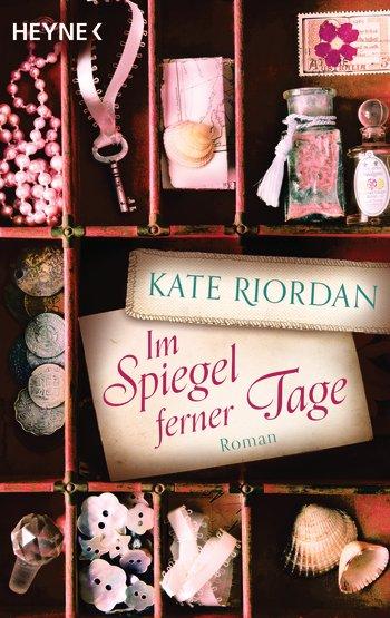 (Rezension) Im Spiegel ferner Tage von Kate Riordan