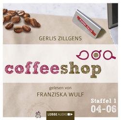 Blitzempfehlung – Coffeeshop von Gerlis Zillgens gelesen von Franziska Wulf