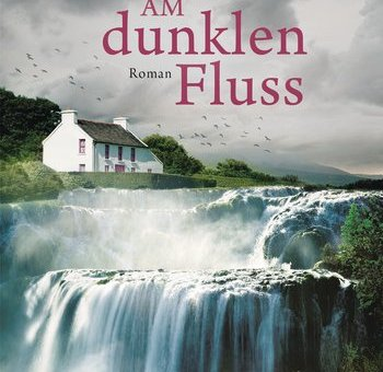 (Rezension) Am dunklen Fluss – Anna Romer