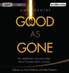(Hörbuch) Good as Gone - Amy Gentry