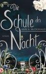(Rezension) Die Schule der Nacht - Ann A. McDonald
