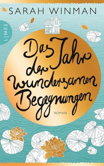 (Rezension) Das Jahr der wundersamen Begegnungen von Sarah Winman