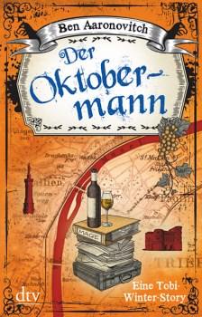 Der Oktobermann von Ben Aaronovitch (Peter Grant Reihe)