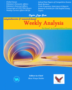 Best Current Affairs Magazine for CSS. Weekly Analysis Magaine for CSS