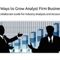 TW - 7 Ways to Grow Analyst Firm Business - Collaboration Between Industry Analysts & Account Managers