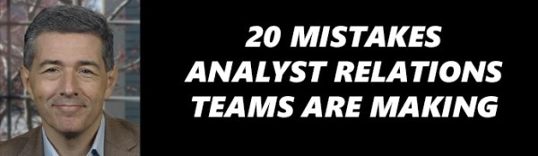 Mark Peters / ESG: 20 mistakes analyst relations teams are making