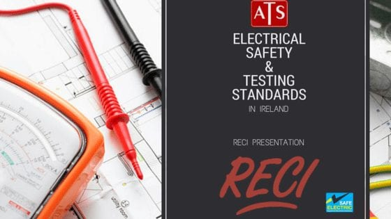 Electrical Safety and Testing Standards – RECI Presentation