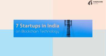 7 Startups in India working on Blockchain Technology