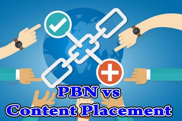 PBN vs Content Placement