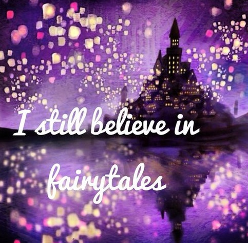 It's A Fairytale!  - A Quote By ME