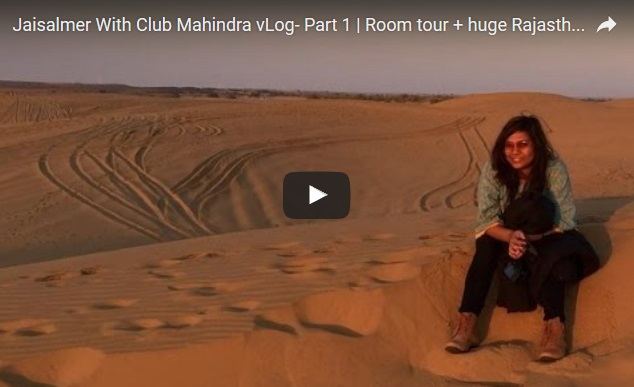 Jaisalmer With Club Mahindra vLog