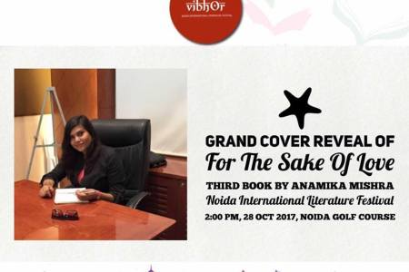 Cover Reveal Of 'FOR THE SAKE OF LOVE' In Noida International Literature Festival