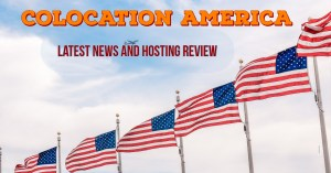 Latest News and Hosting Review Colocation America