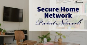 Secure Home Network
