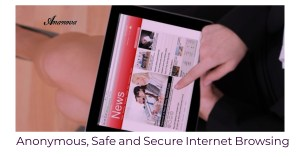 Secure Internet Browsing