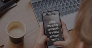 Confidential Information on Internet Messaging Services