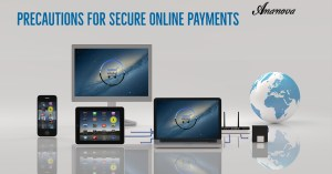 Precautions For Secure Online Payments