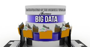 Datafication of the Business World with Big Data