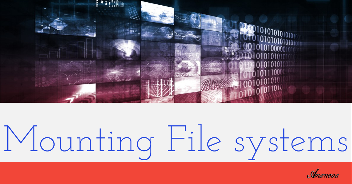 Mounting File systems