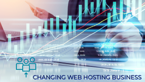 Changing Web Hosting Business