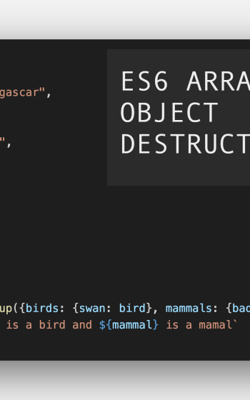 Javascript ES6 array and object destructuring