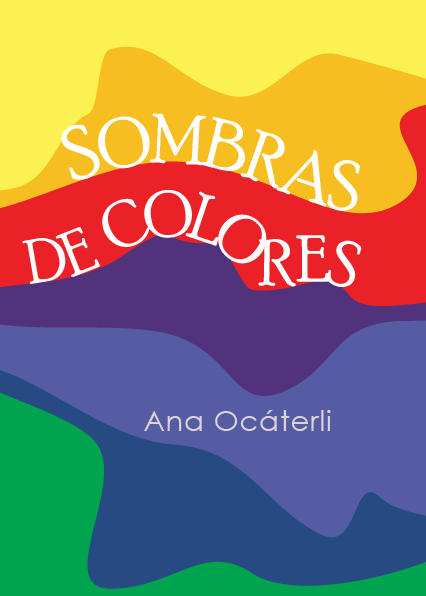 Sombras de Colores, de Ana Ocáterli