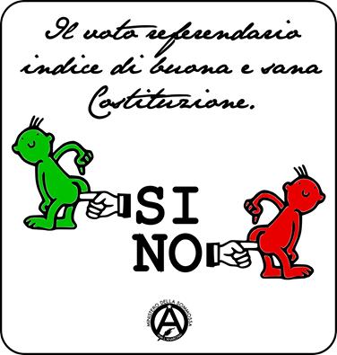 Il voto referendario indice di buona e vana costituzione.